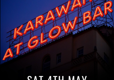 At Glowbar, 4th May!